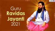 Guru Ravidas Jayanti 2021 Greetings and Magha Purnima Wishes: WhatsApp Stickers, Signal Messages, Guru Ravidass Quotes, Telegram HD Images and Facebook Photos to Celebrate the Day