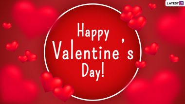 Valentine's Day 2021 Wishes for Girlfriend: WhatsApp Stickers, Cute Love Quotes, V-Day Messages, Facebook Greetings, GIFs, Telegram HD Images and Signal Photos for Her