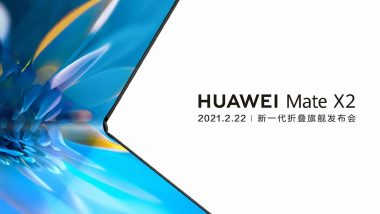 Huawei Mate X2 to Be Launched on February 22, 2021; Likely to Come With In-Folding Design