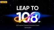 Realme To Showcase 108MP Camera Technology During Camera Innovation Event on March 2, 2021