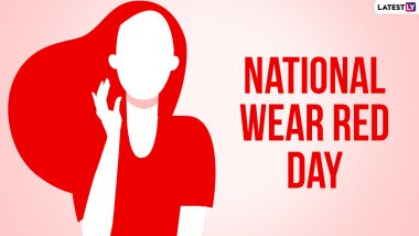 National Wear Red Day 2021: Date and Significance of The Day to Raise Awareness About Heart Related Diseases