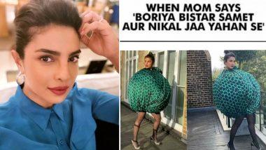 Priyanka Chopra Jonas Shares 'Boriya Bistar' Memes Targeting Her Halpern Orb Dress, Thanks Trolls for Making Her Day!
