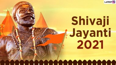 Chhatrapati Shivaji Maharaj Jayanti 2021 Wishes in Marathi & HD Images: WhatsApp Stickers, Quotes, Photos, Messages and Wallpapers To Send Happy Shivaji Jayanti Greetings