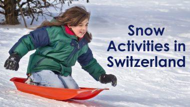 Switzerland During Winter: 8 Must-Do Snow Activities To Get Your Adrenaline Pumping