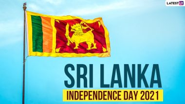 Sri Lanka Independence Day 2021 Date, History and Significance: Here's Everything You Should Know About the Country's 73rd National Day
