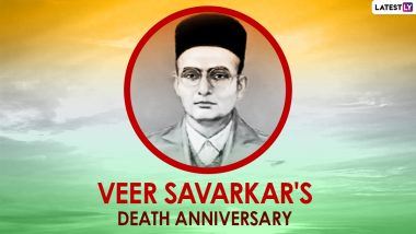 Veer Savarkar Death Anniversary 2021: Twitter Shares Tributes, Quotes, Sayings & Pics of Swatantryaveer Savarkar on the Freedom Fighter's 55th Death Anniversary