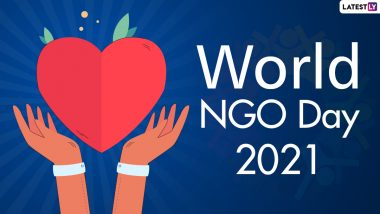 World NGO Day 2021 Date, History and Significance: All You Need to Know About the Day Acknowledging the Efforts of Social Workers