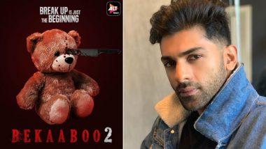 Taha Shah Badussha's 'Bekaboo 2' Is All Set To Stream on ALTBalaji From March 15