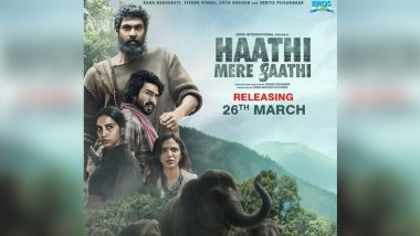 Rana Daggubati's Haathi Mere Saathi Release Date Postponed Due to COVID-19; Tamil Version Kaadan To Come Out on March 26 Itself