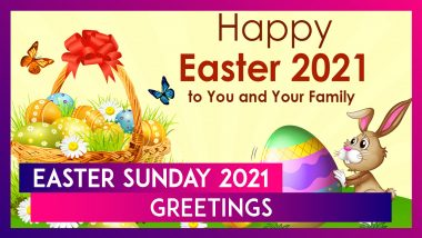 Easter 2021 Greetings: Send Happy Easter Sunday Messages & Fun Quotes to Celebrate the Festival