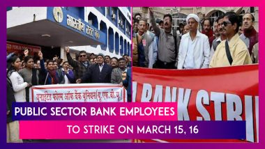 Public Sector Bank Employees To Strike On March 15, 16, What Services Will Be Hit, All You Need To Know