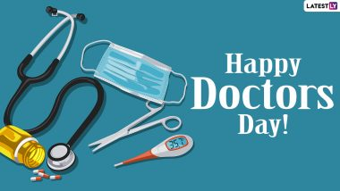 Doctors' Day (US) 2021 HD Images & Wallpapers With Quotes: Send Appreciation Messages, Wishes, Telegram Greetings, GIFs, WhatsApp Stickers & Signal Quotes to Celebrate The Medical Professionals
