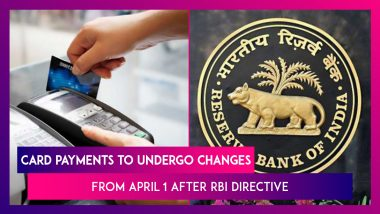 Card Payments To Undergo Changes Come April 1 After RBI Directive, All You Need To Know