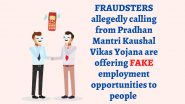 Scammers Posing As Pradhan Mantri Kaushal Vikas Yojana 'Representatives' Offer Fake Employment Opportunities, PIB Bursts Racket