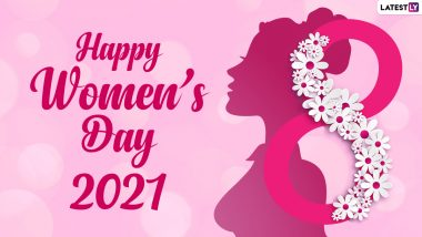 Happy International Women's Day 2021 Greetings & Wishes: Share Women Empowerment Quotes, Gender Equality Messages, HD Images, Telegram Pics, WhatsApp Stickers & Signal GIFs on March 8