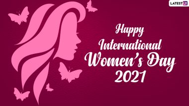 Happy Women's Day 2021 Greetings, Wishes & HD Images: Share WhatsApp Stickers, Telegram Pics, Women Empowerment Quotes, GIFs, Signal Messages on March 8