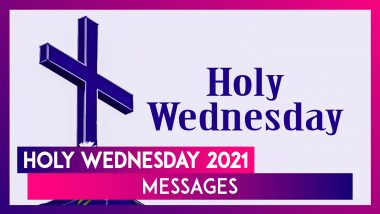 Holy Wednesday 2021 Messages: Holy Week Sayings With Spy Wednesday Images For Friends & Family