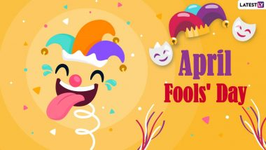 April Fools' Day 2021 Date, History & Significance: Everything You Need to Know About Pulling Practical Pranks and Jokes on April 1
