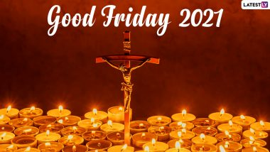 Good Friday 2021 Date And Significance: History, Importance And All About The Friday Before Easter