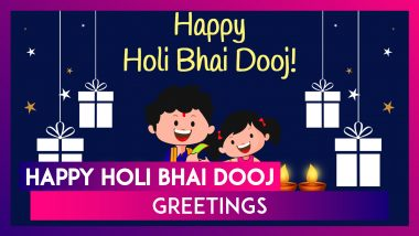 Happy Holi Bhai Dooj 2021! Send Greetings, HD Images & Brother-Sister Bond Quotes