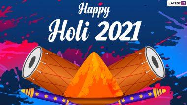 Holi 2021 Wishes, Greetings, HD Images & Wallpapers: WhatsApp Stickers, Pichkari GIFs, Telegram 'Holi Hai' Pics, Signal Photos & Quotes to Celebrate Festival of Colours
