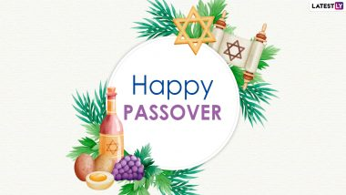 How to Wish on Passover 2021? Send 'Chag Pesach Sameach' Greetings in Hebrew and Yiddish to Celebrate the Jewish Festival