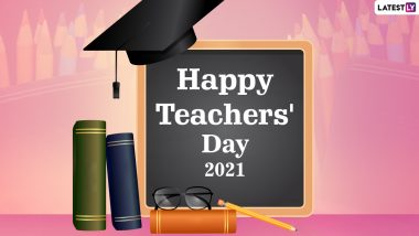 Teachers' Day 2021 Wishes and Greeting: Send Messages, Thank You Cards, Quotes on Teachers, HD Images, Telegram Pics & GIFs to Celebrate the Day in Malaysia