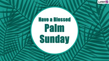 Palm Sunday 2021 Messages and Holy Week Quotes on Twitter: Netizens Share Passion Sunday Sayings to Observe Spiritual Holy Week Virtually