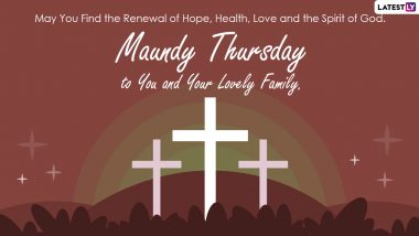 Maundy Thursday 2021 Quotes, Bible Verses & HD Images: Send Jesus Christ Pics, Telegram Photos, Sayings and Signal Messages on the Day Before Good Friday