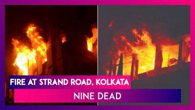 Fire At Strand Road, Kolkata: Fireman, Cop Among 9 Dead, CM Mamata Banerjee Visits Spot