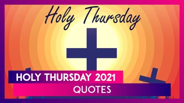 Maundy Thursday 2021 Thoughts, WhatsApp Messages, HD Images and Quotes To Honour the Holy Day