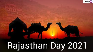 Rajasthan Foundation Day 2021 Date, History & Significance: Celebrate Rajasthan Diwas by Sharing Rajasthan Day Greetings, Wishes, HD Images, Telegram Pics, WhatsApp Stickers and Messages