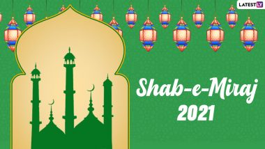 Shab-e-Miraj Mubarak 2021 Images, Quotes and Status: WhatsApp Messages, Lailat al-Miraj Wishes, Greetings and HD Pics to Send to Family and Friends