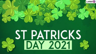 St. Patrick's Day 2021: Date, Significance, Celebrations and History Behind the Christian Feast