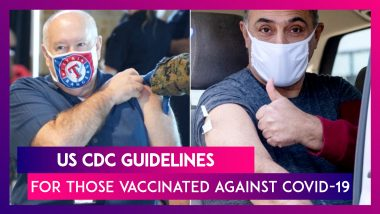 US CDC Guidelines For Those Fully Vaccinated Against COVID-19: Here Is What You Can & Cannot Do After Getting A COVID-19 Vaccine