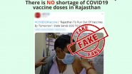 COVID-19 Vaccine Shortage in Rajasthan? PIB Fact Check Debunks Fake News Report