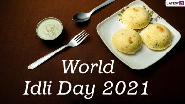 World Idli Day 2021 Wishes & Greetings: Send Drool-Worthy Idli Pics, Funny Memes, Telegram Photos & Signal Messages on The Day Dedticated to The Healthy Breakfast Dish