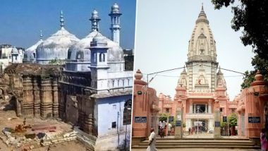 Kashi Vishwanath Temple-Gyanvapi Mosque Dispute Case To Come Up for Hearing in Varanasi Civil Court Tomorrow