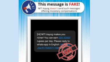 NITI Aayog Making You Richer by Offering Opportunities To Earn Up to Rs 30,000 Per Day? PIB Fact Check Reveals Truth Behind Fake Text Message