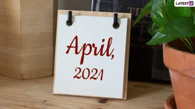 April 2021 Holidays Calendar With Festivals & Events: April Fool's Day, Easter Sunday, Basant Panchami, Chaitra Navratri, List of All Important Dates, Fasts and International Days for the Month