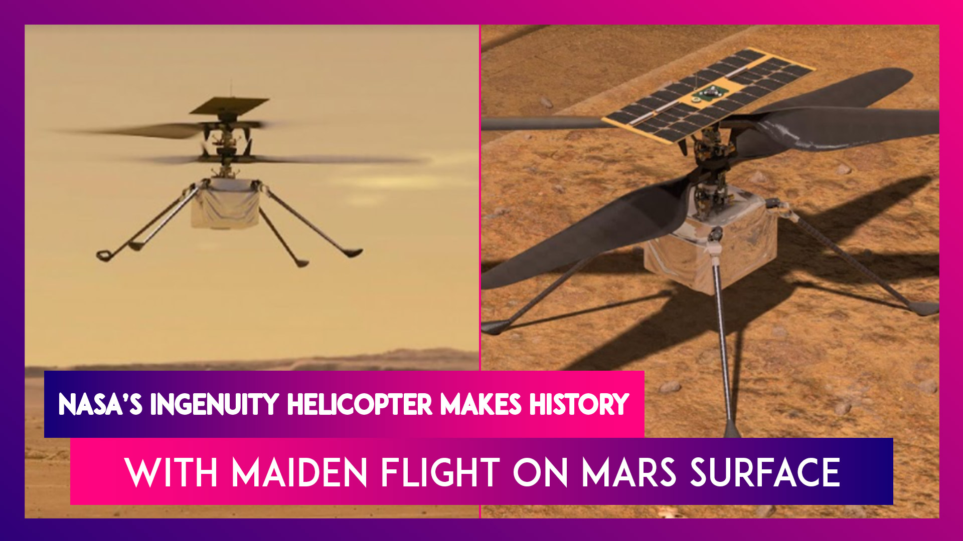 NASA's Ingenuity Helicopter Makes History With Maiden Flight On Mars Surface