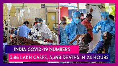 India COVID-19 Numbers: 3.86 Lakh Cases In India Is New Daily High, 3,498 Deaths In 24 Hours