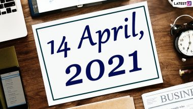 April 14, 2021: Which Day Is Today? Know Holidays, Festivals and Events Falling on Today's Calendar Date