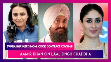 Swara Bhasker's Mother & Cook Contract COVID-19; Aamir Khan On The 'Complications' While Shooting For Laal Singh Chaddha With Kareena Kapoor
