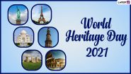 World Heritage Day 2021: Stunning Pics of Monuments From Across the World Take Over Twitter Honouring the Diversity in Cultural Heritage