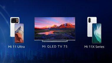 Xiaomi Mi 11 Ultra, Mi 11X Series & Mi QLED TV 75 Launching Today in India, Watch LIVE Streaming Here
