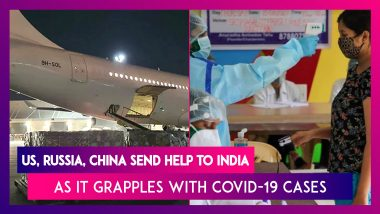 Aid From US, Russia, China Set To Reach India As Country Grapples With COVID-19 Cases