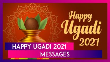 Happy Ugadi 2021 Messages, Greetings & Gudi Padwa Wishes to Celebrate New Year