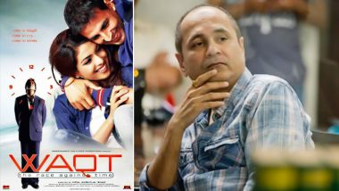 Waqt-The Race Against Time Clocks 16 Years: Vipul Shah Recalls How Amitabh Bachchan and Akshay Kumar Offered To Waive Off Fees