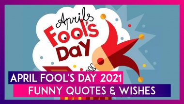 April Fools' Day 2021 Funny Wishes & Jokes: Send April 1 Greetings, Hilarious Messages to Celebrate the Fun Day